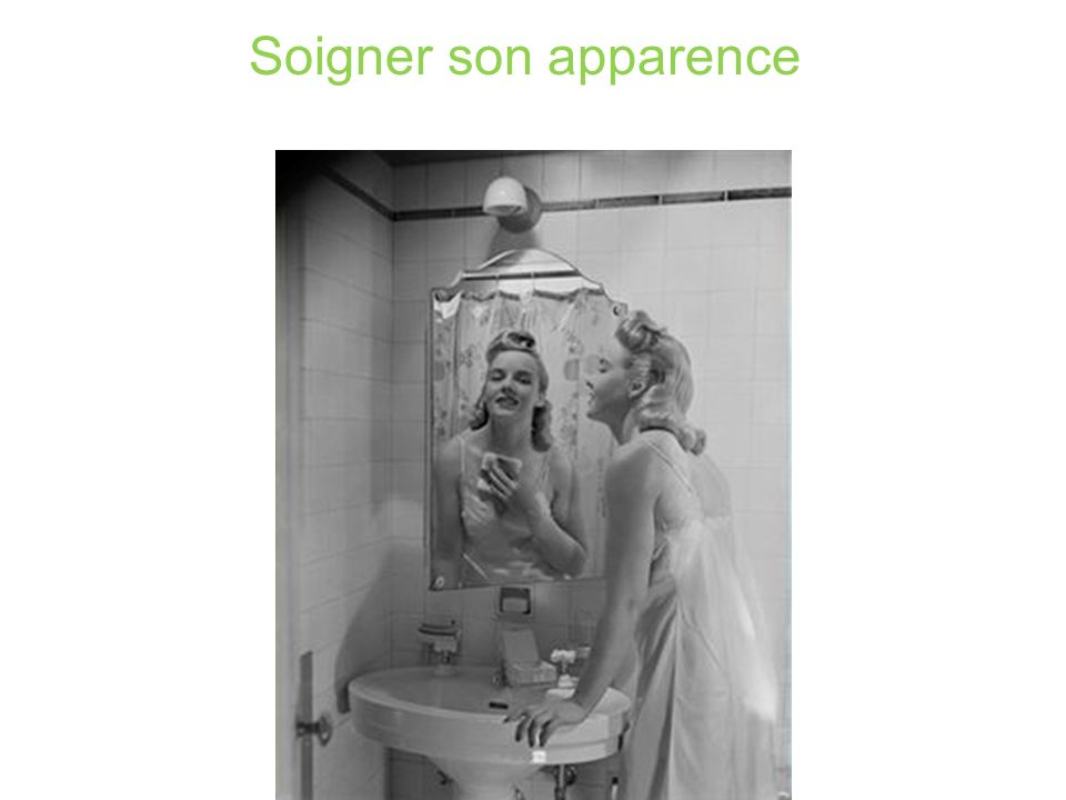 Soigner son apparence