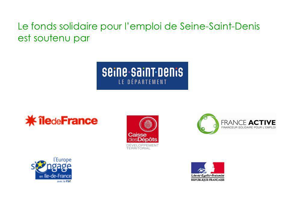 Le fonds solidaire pour lemploi de Seine-Saint-Denis est soutenu par