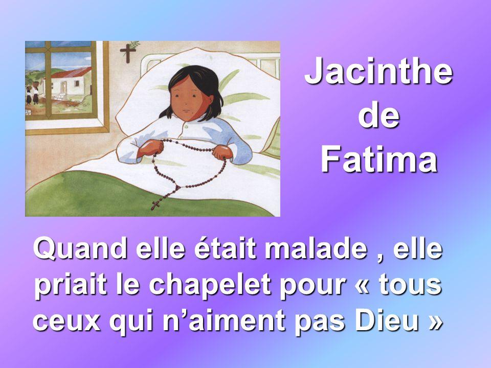 Jacinthe de Fatima Quand elle était malade, elle priait le chapelet pour « tous ceux qui naiment pas Dieu »