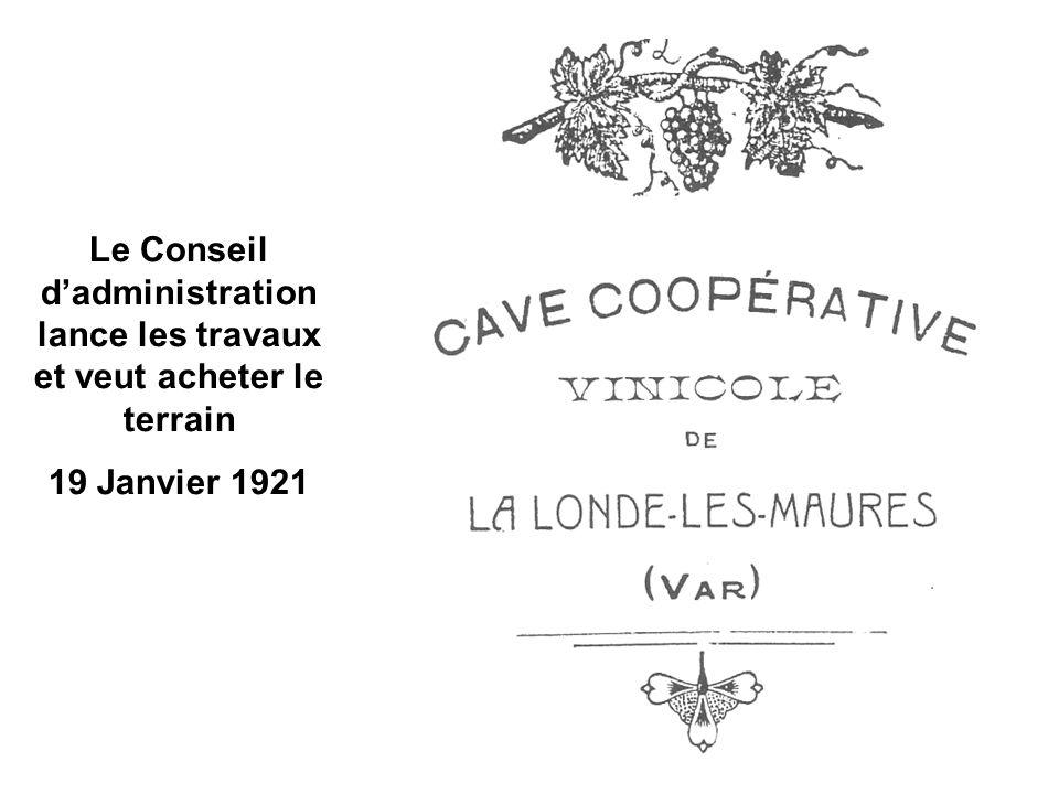 Le Conseil dadministration lance les travaux et veut acheter le terrain 19 Janvier 1921
