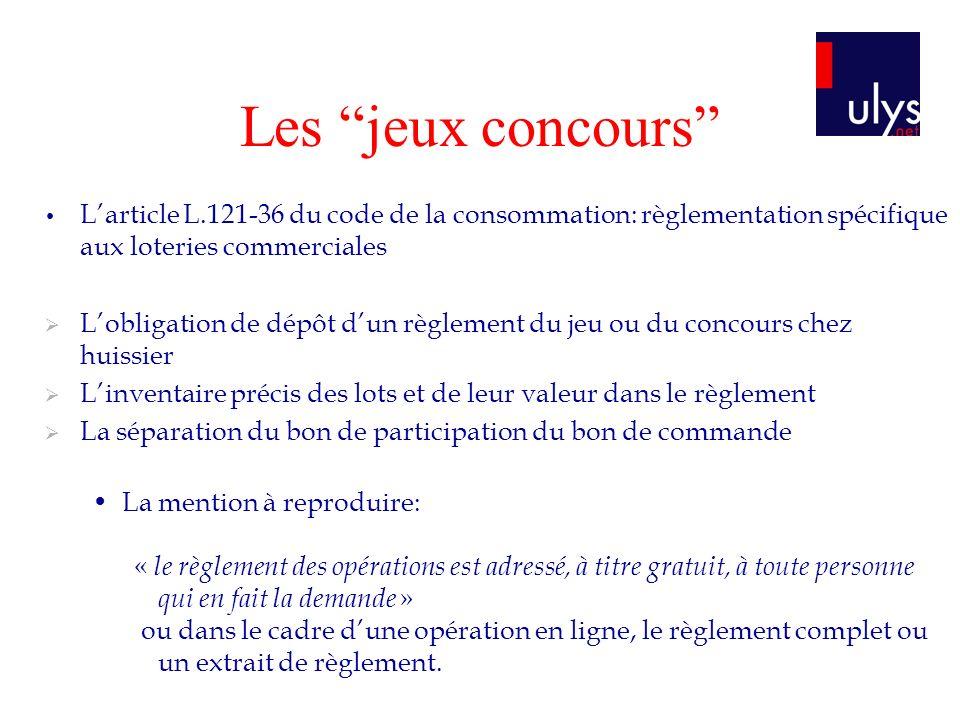 Larticle L.121-36 du code de la consommation: règlementation spécifique aux loteries commerciales Lobligation de dépôt dun règlement du jeu ou du conc