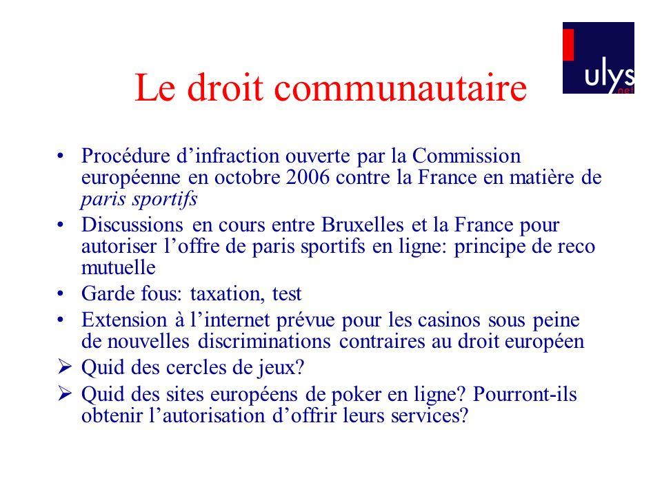 Le droit communautaire Procédure dinfraction ouverte par la Commission européenne en octobre 2006 contre la France en matière de paris sportifs Discus