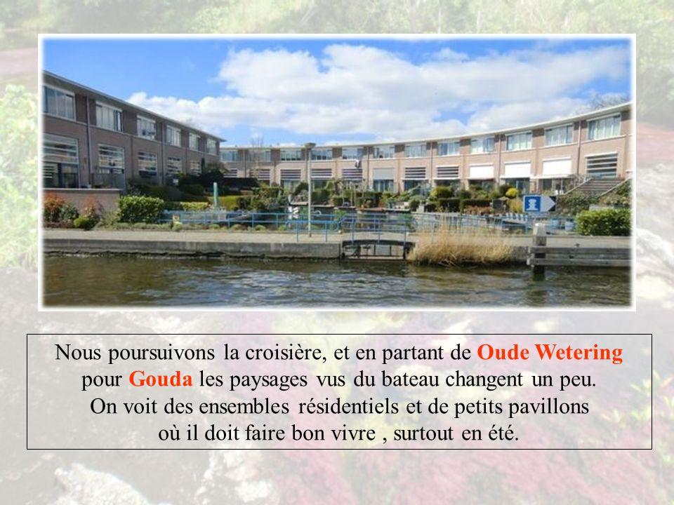 Croisière Hollandaise Volet n°4 GOUDA DELF Cliquer à votre rythme.