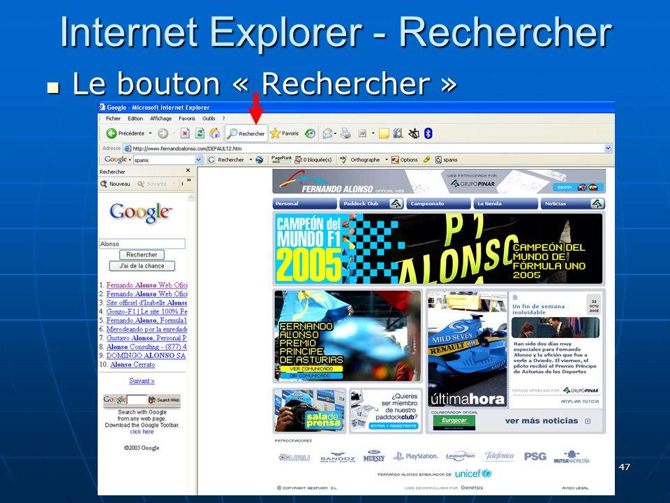 47 Internet Explorer - Rechercher Le bouton « Rechercher » Le bouton « Rechercher »