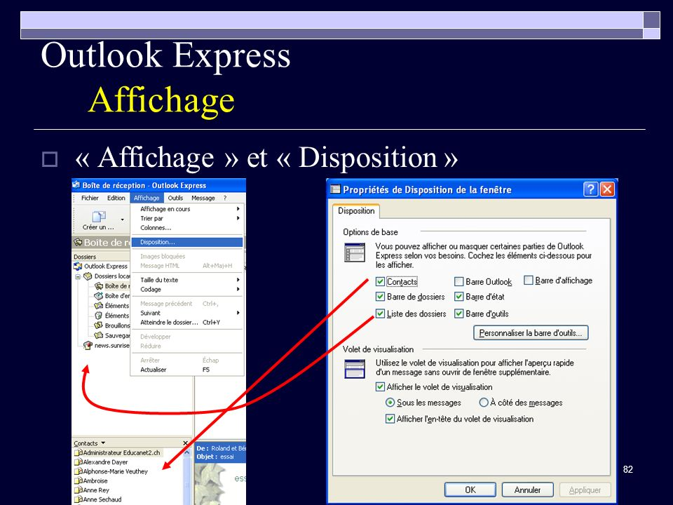 82 Outlook Express Affichage « Affichage » et « Disposition »