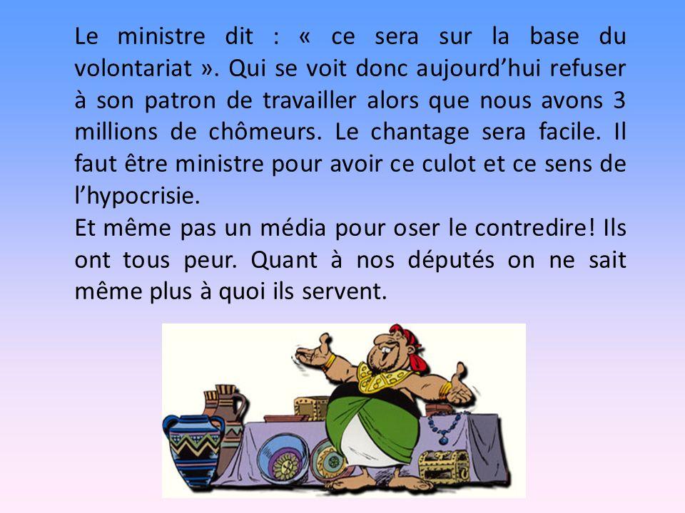 Le ministre dit : « ce sera sur la base du volontariat ».