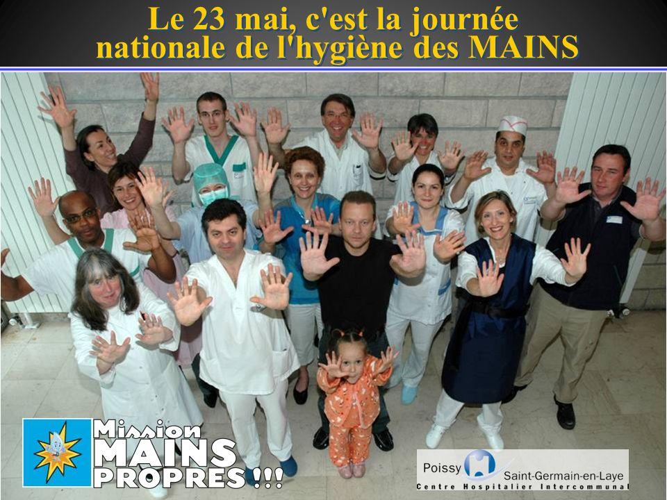 Le 23 mai, c'est la journée nationale de l'hygiène des MAINS Le 23 mai, c'est la journée nationale de l'hygiène des MAINS