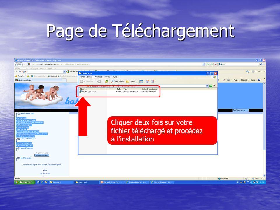Page de Téléchargement Cliquer deux fois sur votre fichier téléchargé et procédez à linstallation