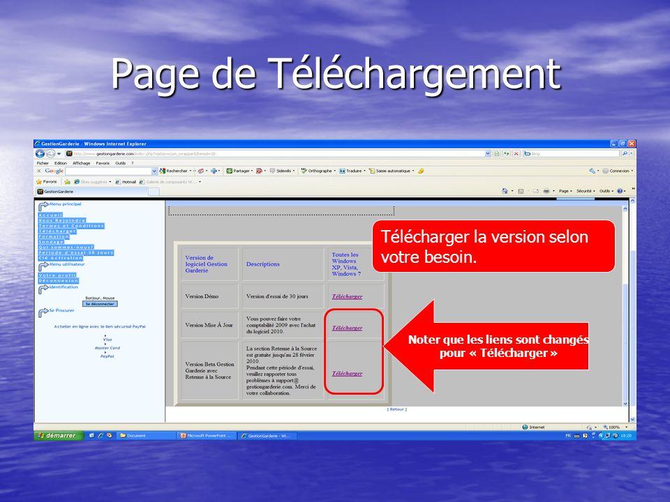 Page de Téléchargement Noter que les liens sont changés pour « Télécharger » Télécharger la version selon votre besoin.