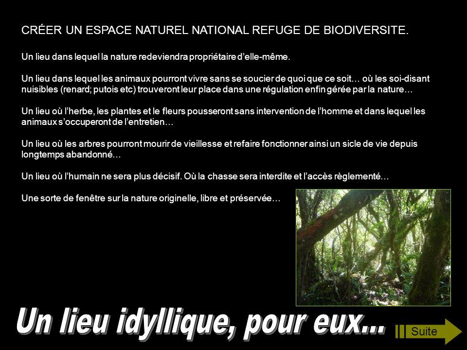 CRÉER UN ESPACE NATUREL NATIONAL REFUGE DE BIODIVERSITE.