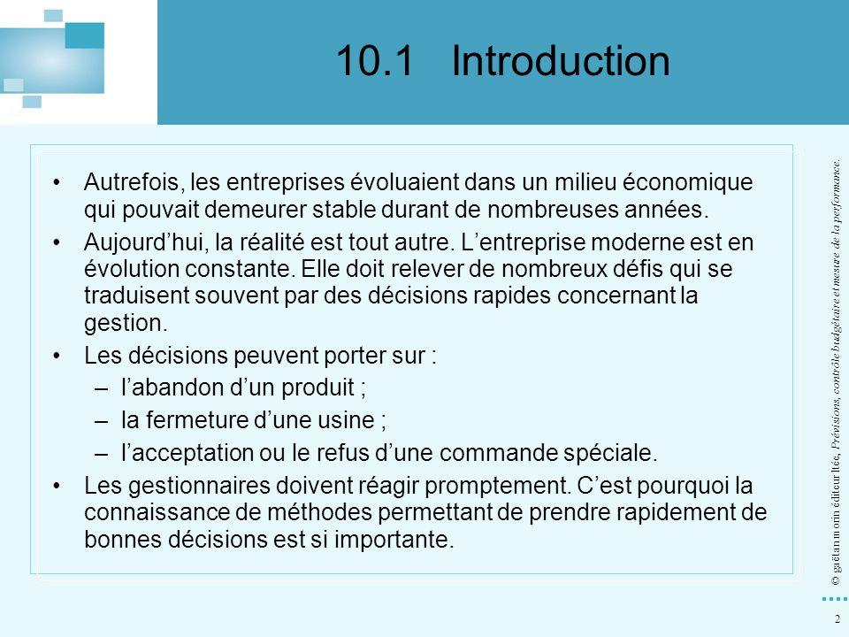 53 © gaëtan morin éditeur ltée, Prévisions, contrôle budgétaire et mesure de la performance.