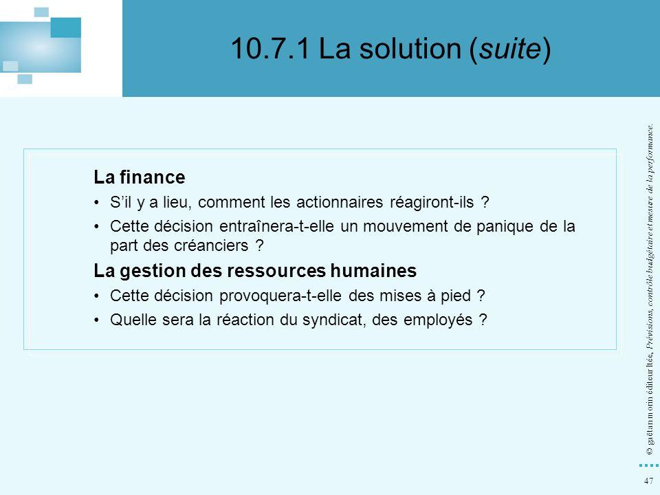 47 © gaëtan morin éditeur ltée, Prévisions, contrôle budgétaire et mesure de la performance. La finance Sil y a lieu, comment les actionnaires réagiro