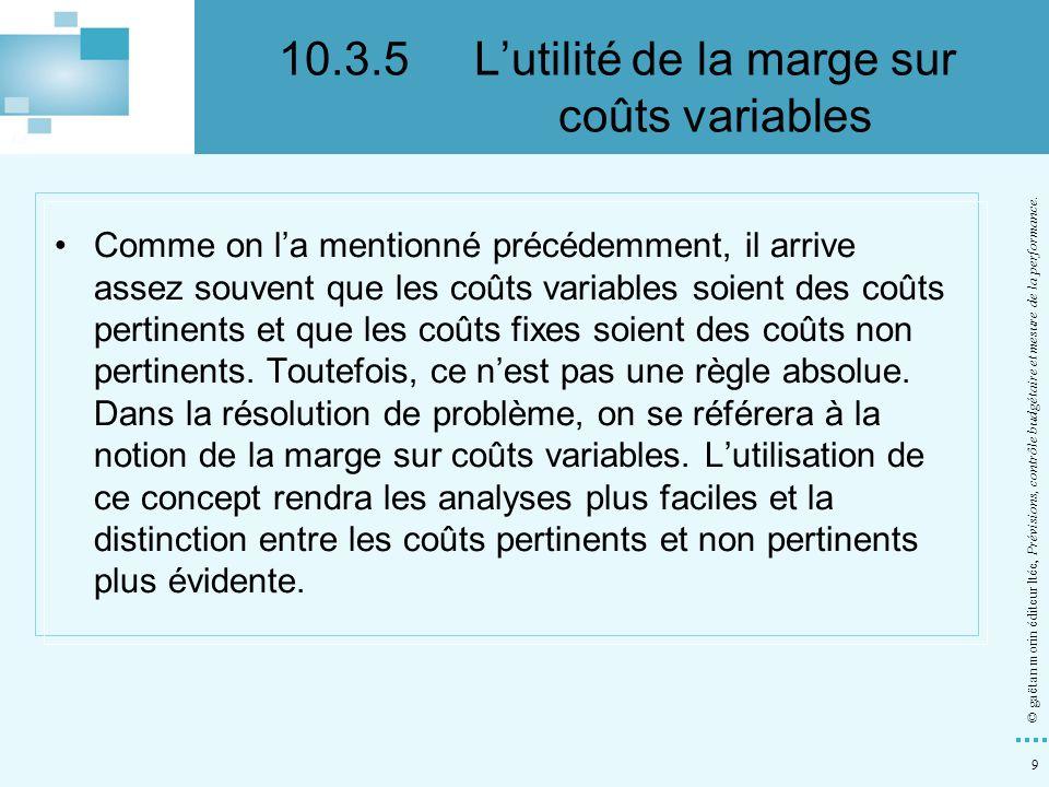 50 © gaëtan morin éditeur ltée, Prévisions, contrôle budgétaire et mesure de la performance.
