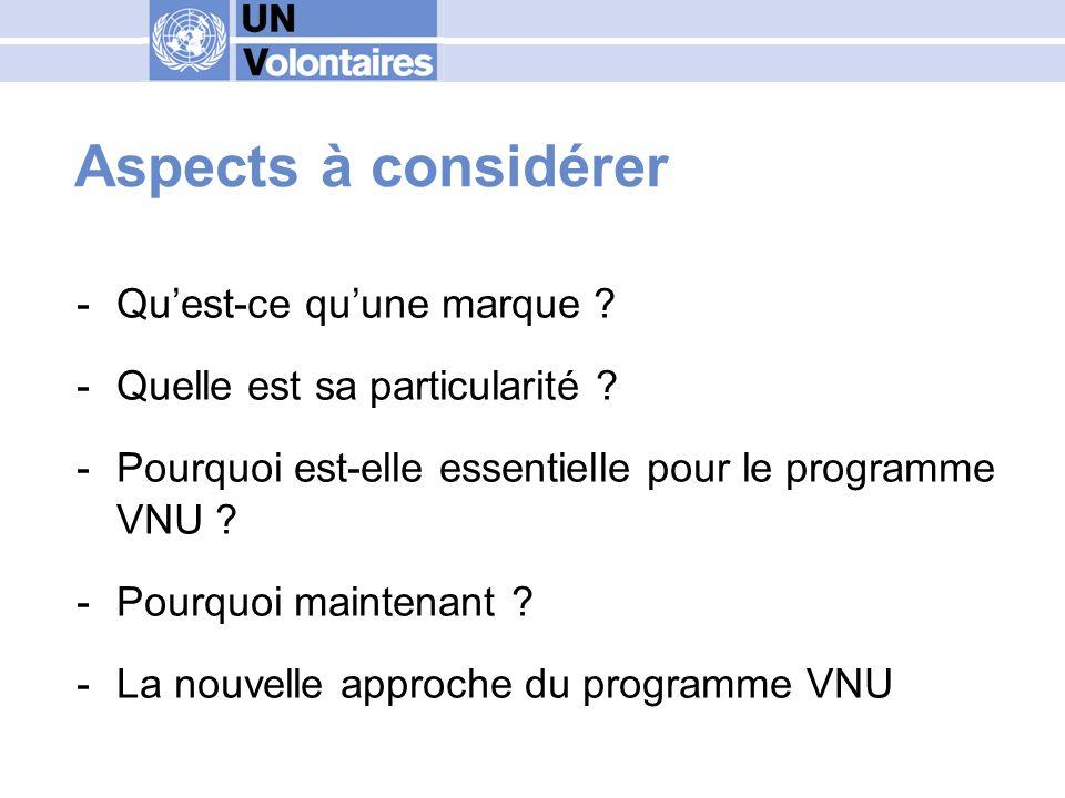 Points de discussion -Quelle est la marque du programme VNU .