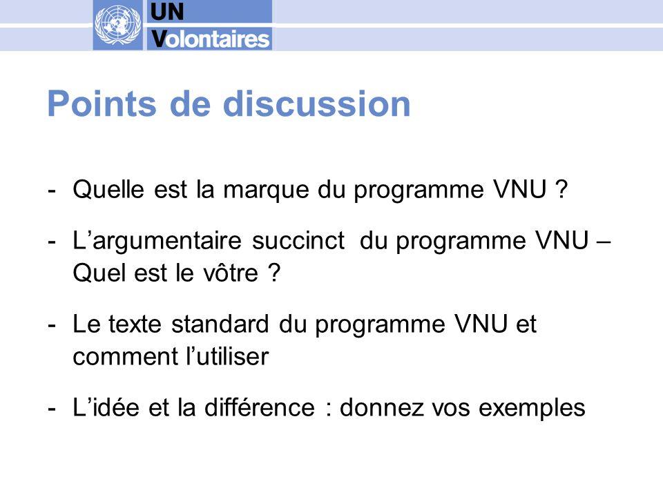 Outils à votre disposition -EXPRESSION: Guide de la communication du programme VNU -Accès aux ressources en ligne -Accès au forum de la communication de marque -Service Helpdesk
