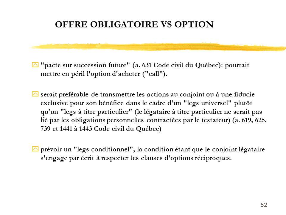 52 OFFRE OBLIGATOIRE VS OPTION y