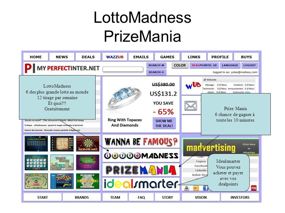 LottoMadness PrizeMania LottoMadness 6 des plus grande lotte au monde 12 tirage par semaine Et quoi!!.
