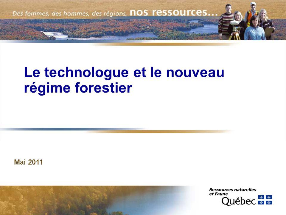 Le technologue et le nouveau régime forestier Mai 2011