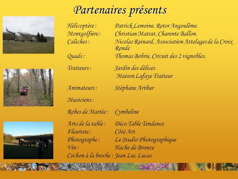 Hélicoptère :Patrick Lemoine, Rotor Angoulême. Montgolfière : Christian Matrat, Charente Ballon. Calèches : Nicolas Rainard, Association Attelages de