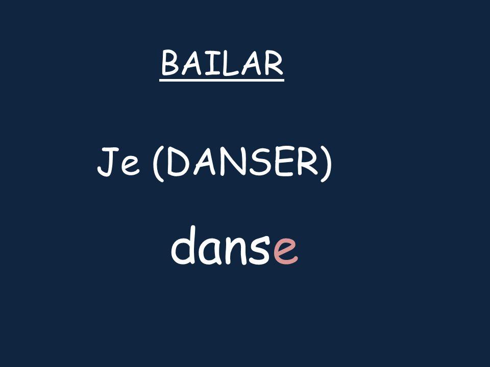 Je (DANSER) BAILAR danse