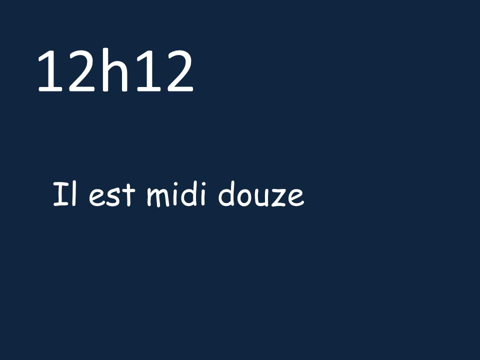 12h12 Il est midi douze