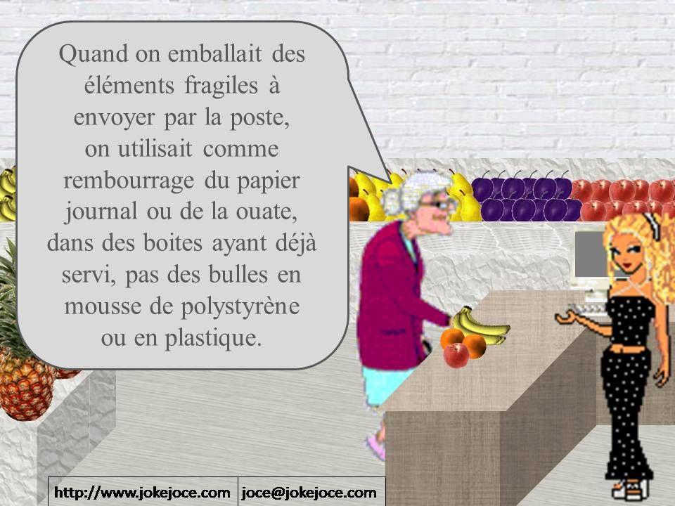 Quand on emballait des éléments fragiles à envoyer par la poste, on utilisait comme rembourrage du papier journal ou de la ouate, dans des boites ayant déjà servi, pas des bulles en mousse de polystyrène ou en plastique.