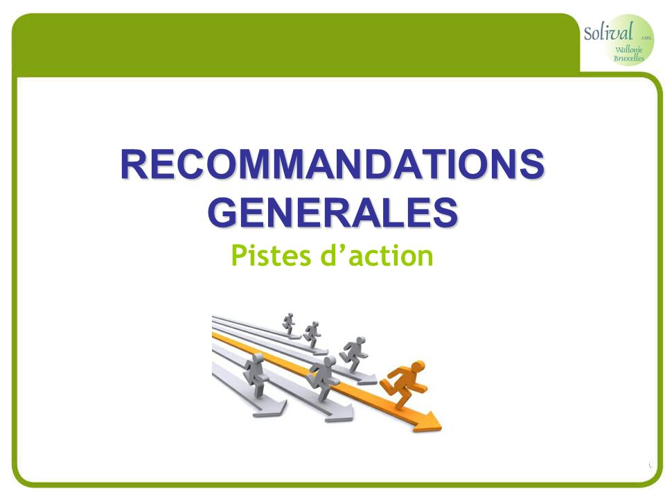 RECOMMANDATIONS GENERALES Pistes daction