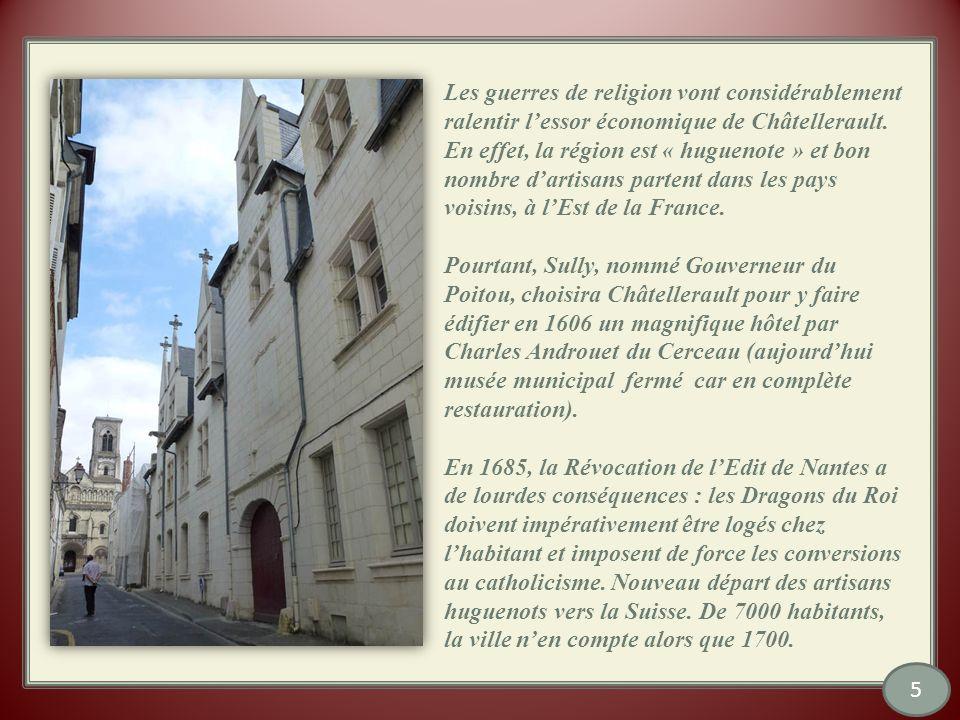 Les guerres de religion vont considérablement ralentir lessor économique de Châtellerault.