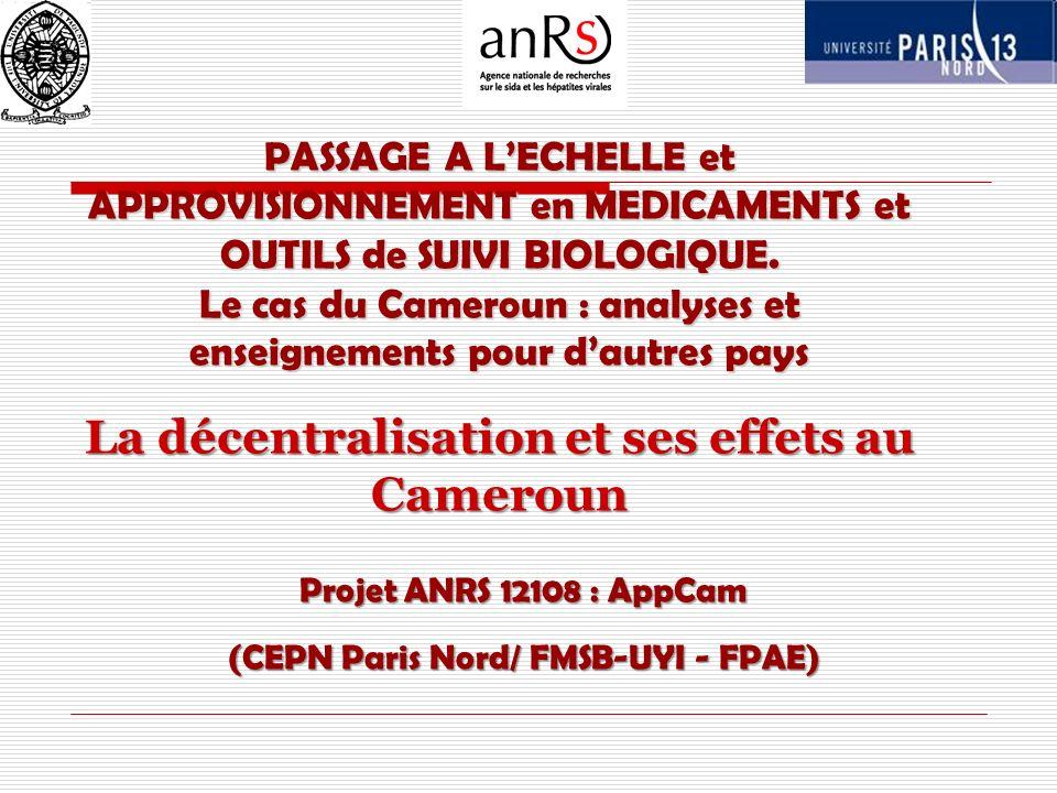 PASSAGE A LECHELLE et APPROVISIONNEMENT en MEDICAMENTS et OUTILS de SUIVI BIOLOGIQUE. Le cas du Cameroun : analyses et enseignements pour dautres pays