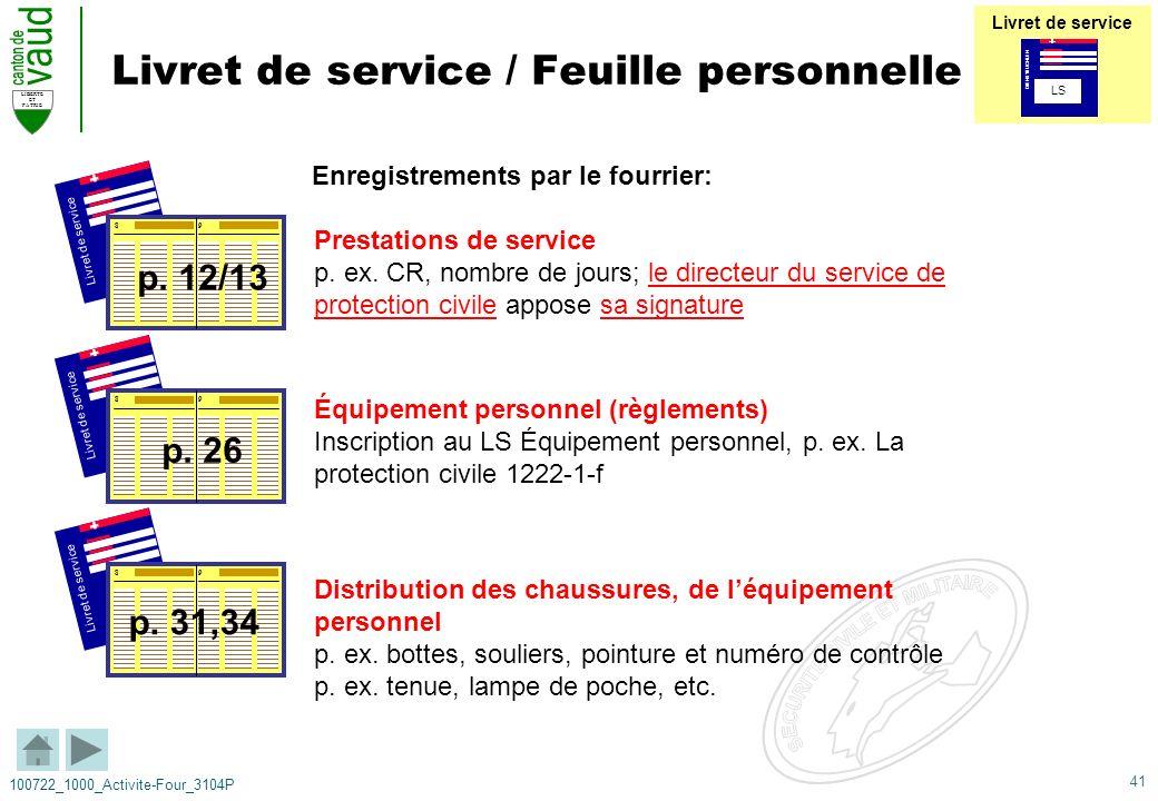 41 LIBERTE ET PATRIE 100722_1000_Activite-Four_3104P Livret de service / Feuille personnelle Enregistrements par le fourrier: Livret de service 89 89