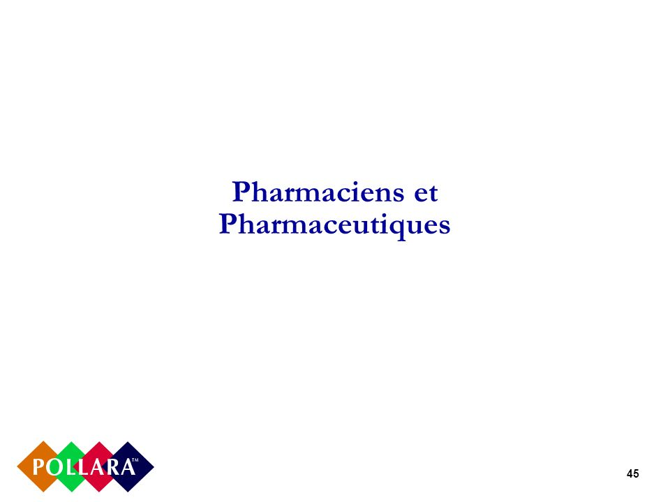 45 Pharmaciens et Pharmaceutiques