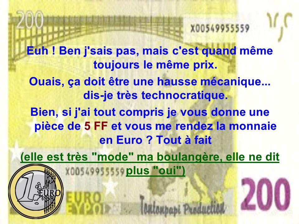 Oui, mais à partir d'aujourd'hui c'est en Euro. Ah ! J'oubliais, un petit coup d'Euro Calculette... : et voilà, ça fait 0,66 Euro. 0,66 Euro, ok, mais