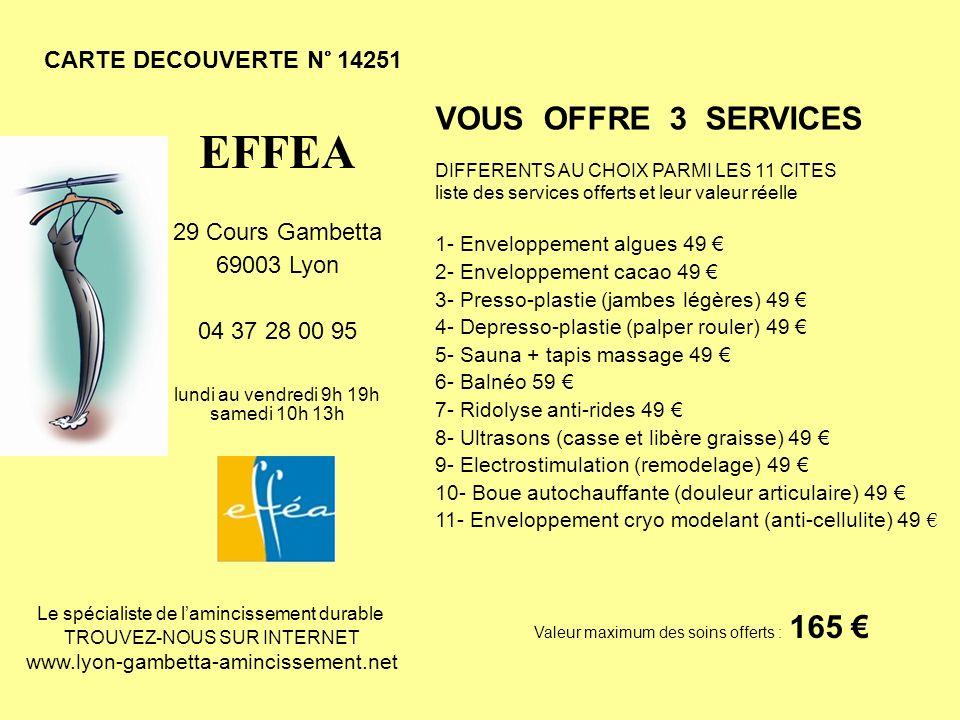 CARTE DECOUVERTE N° 14251 VOUS OFFRE 3 SERVICES DIFFERENTS AU CHOIX PARMI LES 11 CITES liste des services offerts et leur valeur réelle 1- Enveloppeme