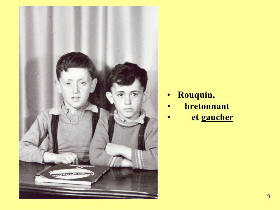 77 Rouquin, bretonnant et gaucher