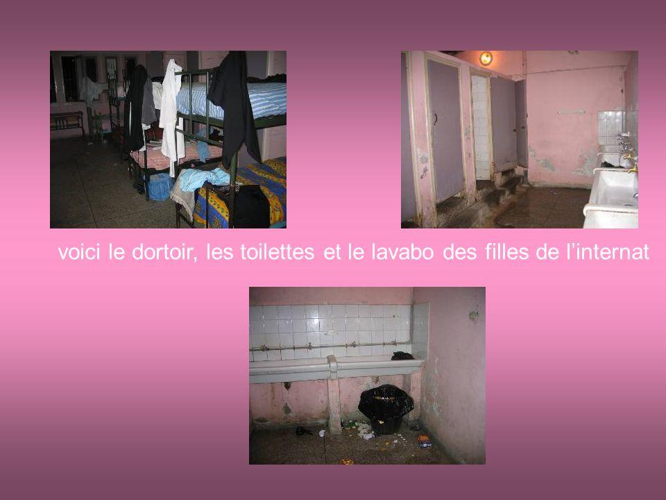 voici le dortoir, les toilettes et le lavabo des filles de linternat