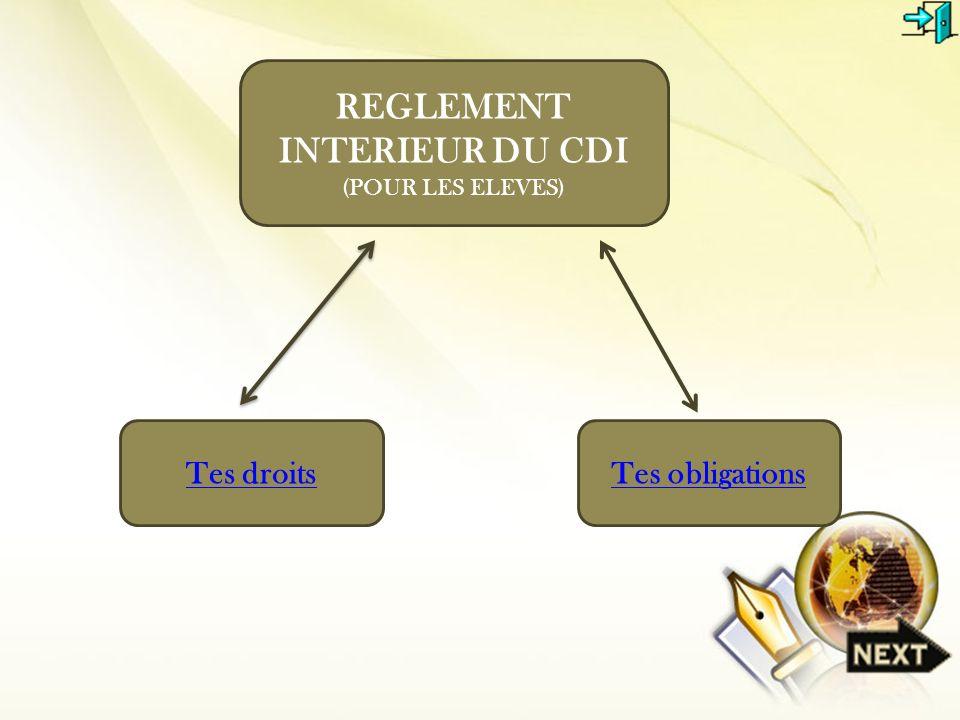 Tes droitsTes obligations REGLEMENT INTERIEUR DU CDI (POUR LES ELEVES)
