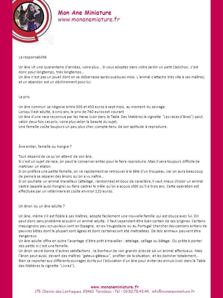Mon Ane Miniature www.monanemiature.fr www.monaneminiature.fr 175 Chemin des Lentisques, 83460 Taradeau -Tél : 09.52.78.43.44, info@monaneminiature.fr