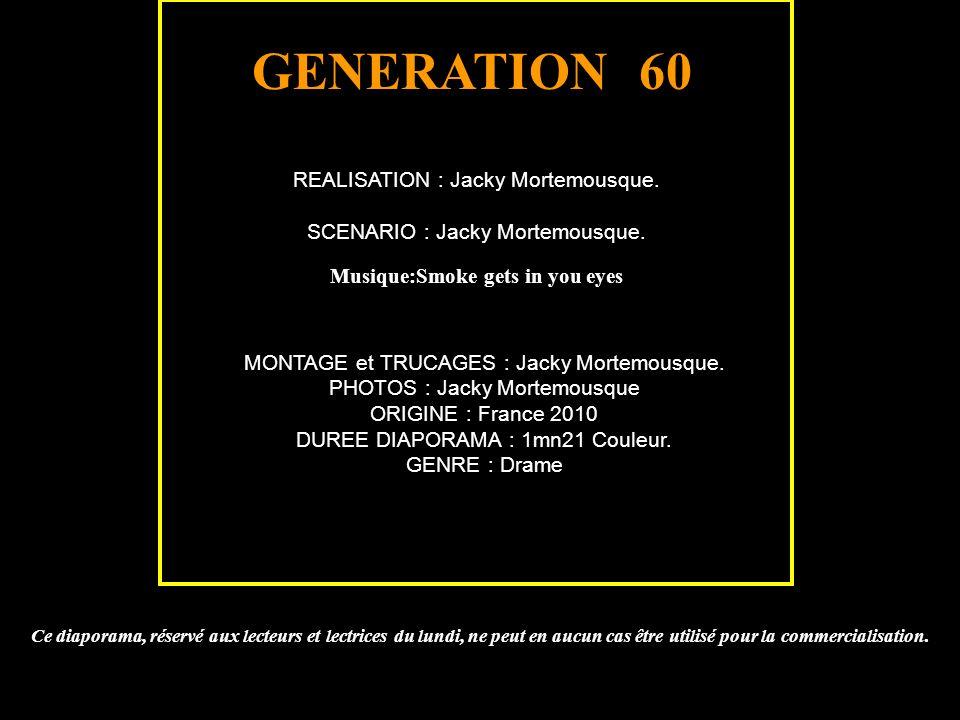 REALISATION : Jacky Mortemousque.SCENARIO : Jacky Mortemousque.
