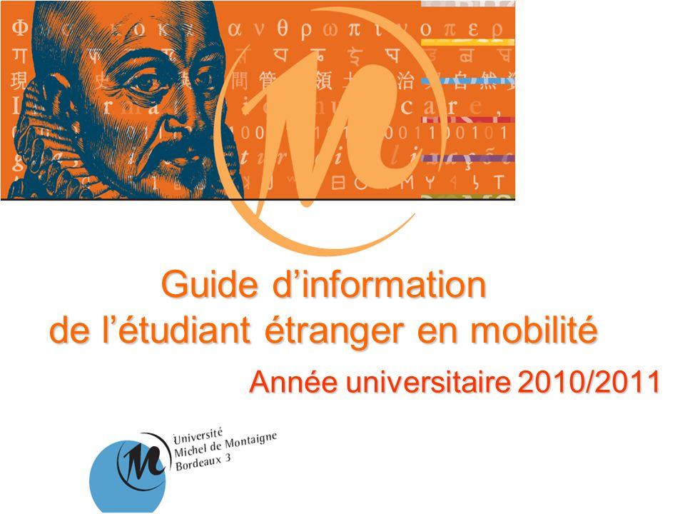 Guide dinformation de létudiant étranger en mobilité Année universitaire 2010/2011