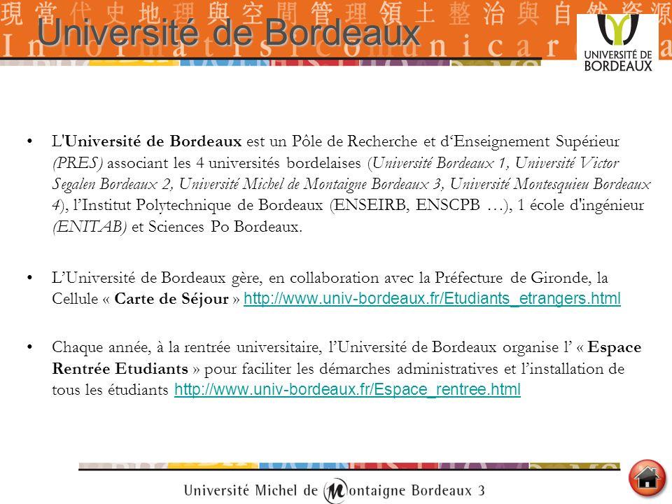 Université deBordeaux Université de Bordeaux L'Université de Bordeaux est un Pôle de Recherche et dEnseignement Supérieur (PRES) associant les 4 unive