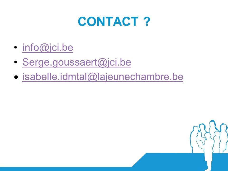 CONTACT ? info@jci.be Serge.goussaert@jci.be isabelle.idmtal@lajeunechambre.be