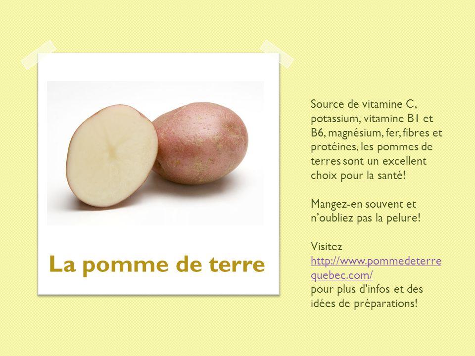 Source de vitamine C, potassium, vitamine B1 et B6, magnésium, fer, fibres et protéines, les pommes de terres sont un excellent choix pour la santé! M