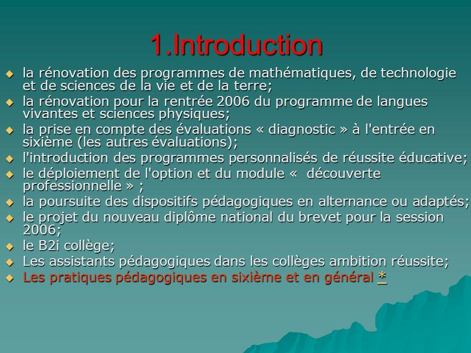 1.Introduction la rénovation des programmes de mathématiques, de technologie et de sciences de la vie et de la terre; la rénovation des programmes de