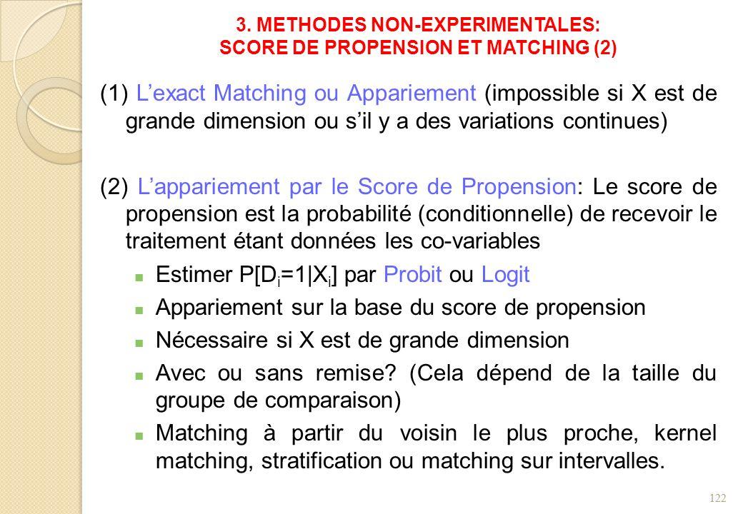 (1) Lexact Matching ou Appariement (impossible si X est de grande dimension ou sil y a des variations continues) (2) Lappariement par le Score de Prop