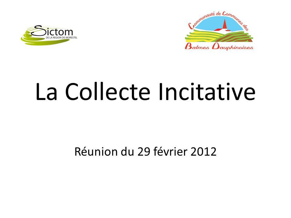 La Collecte Incitative Réunion du 29 février 2012