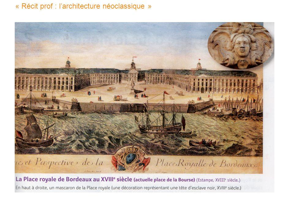 « Récit prof : larchitecture néoclassique »