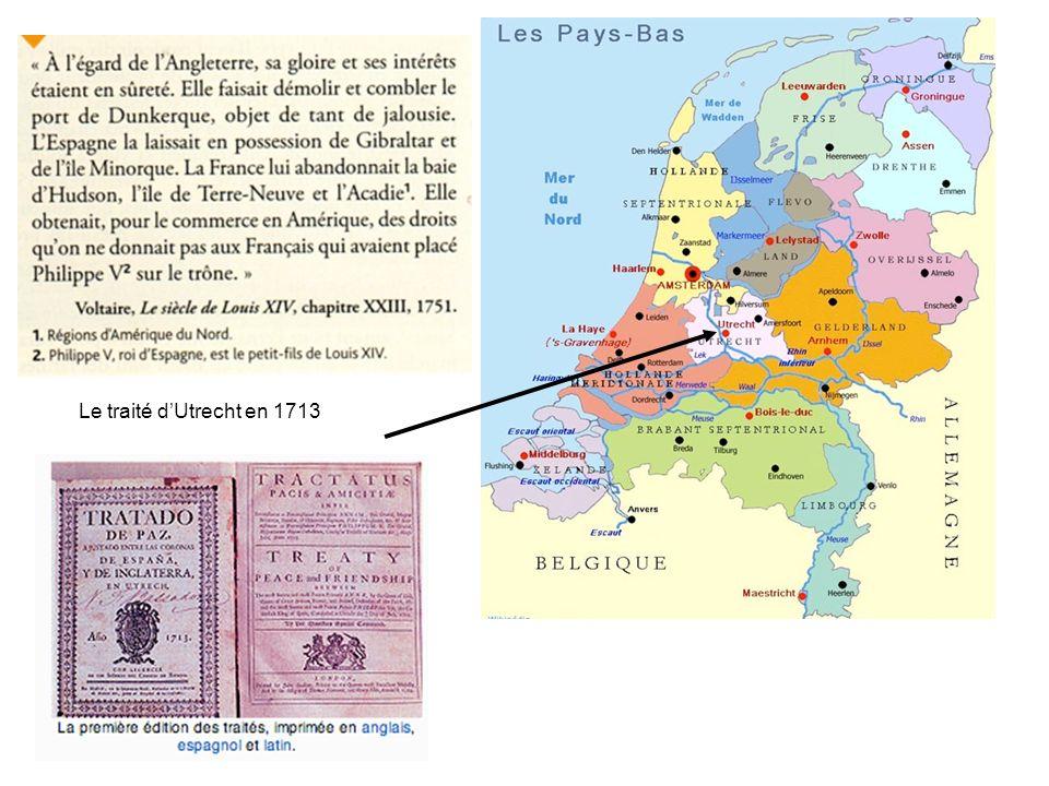 Le traité dUtrecht en 1713