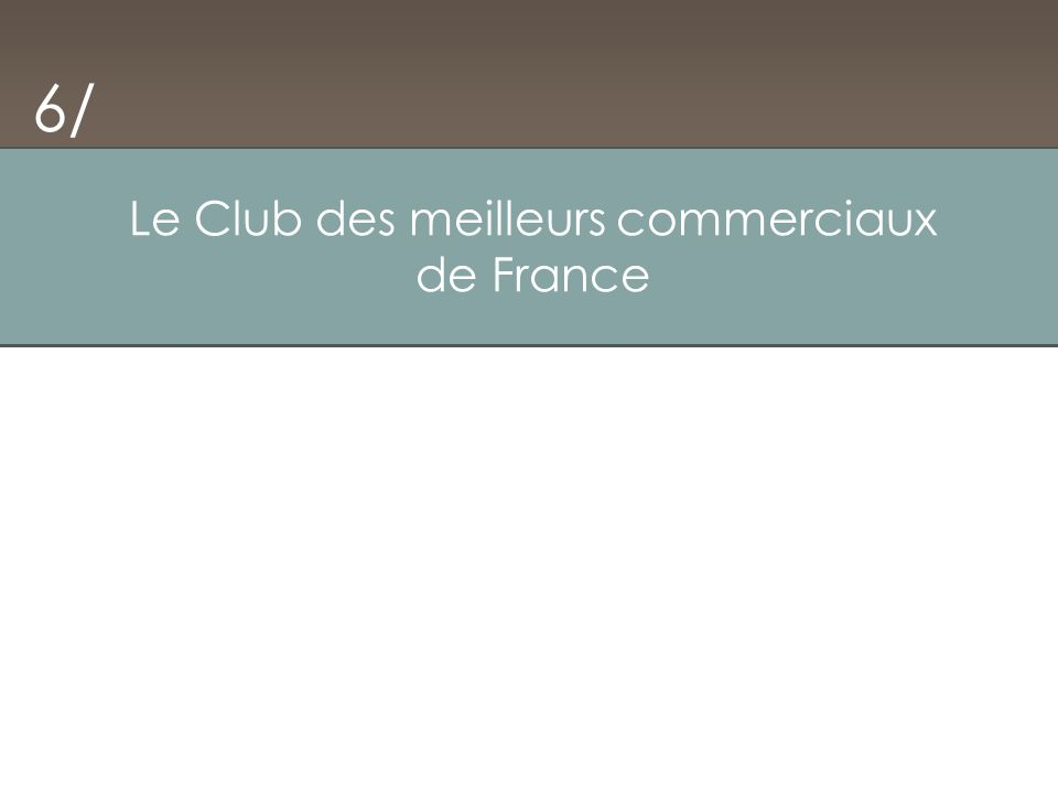 Le Club des meilleurs commerciaux de France 6/