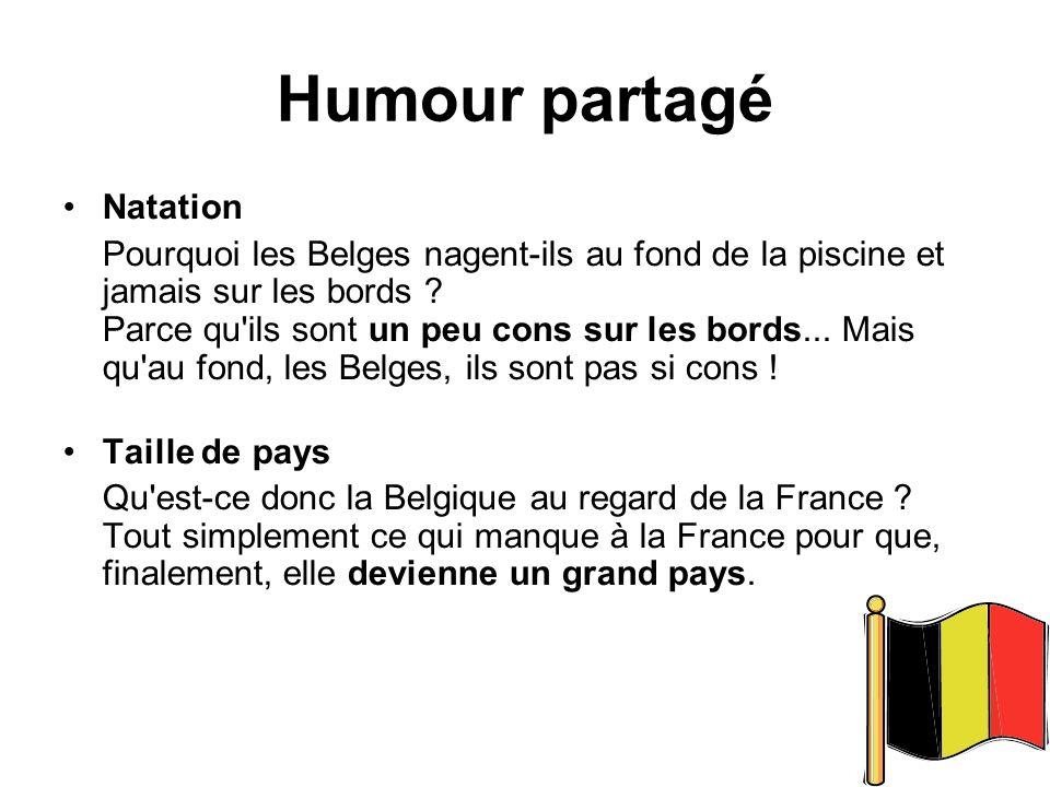 Français, Belges et Suisses La Marine en Suisse ? Un Belge va rendre visite à son ami Suisse à Bâle. Le Belge tourne dans la ville, en vain, à la rech