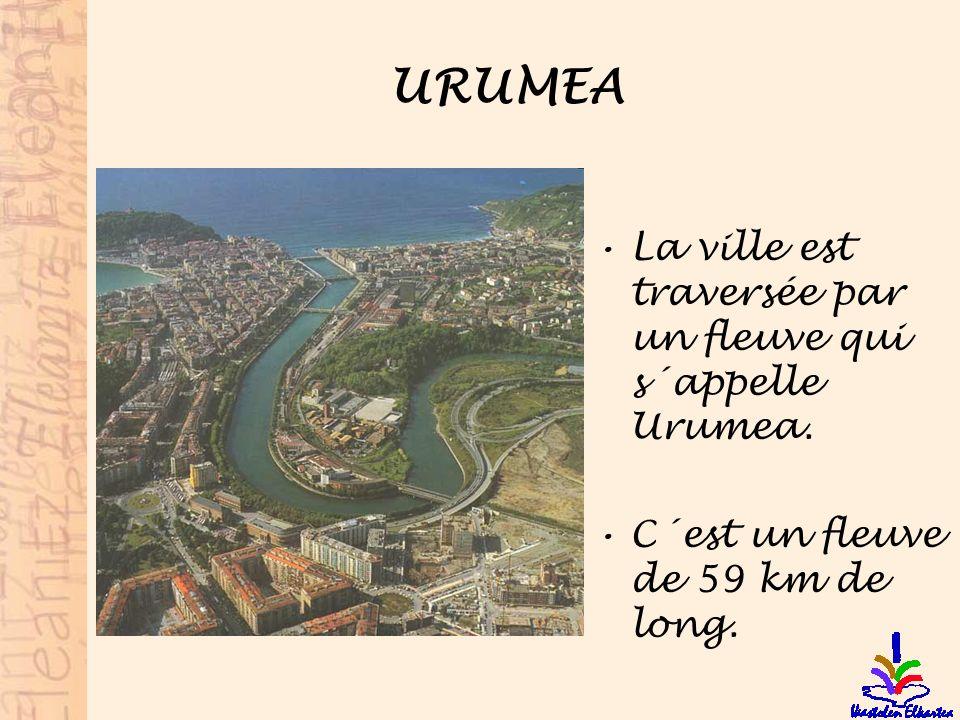 URUMEA La ville est traversée par un fleuve qui s´appelle Urumea. C´est un fleuve de 59 km de long.